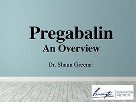 Pregabalin, an overview